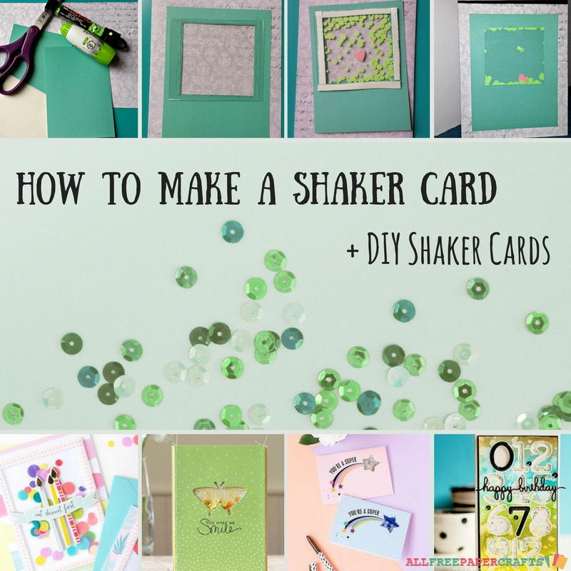 How To Make A Shaker Card + 5 DIY Shaker Cards