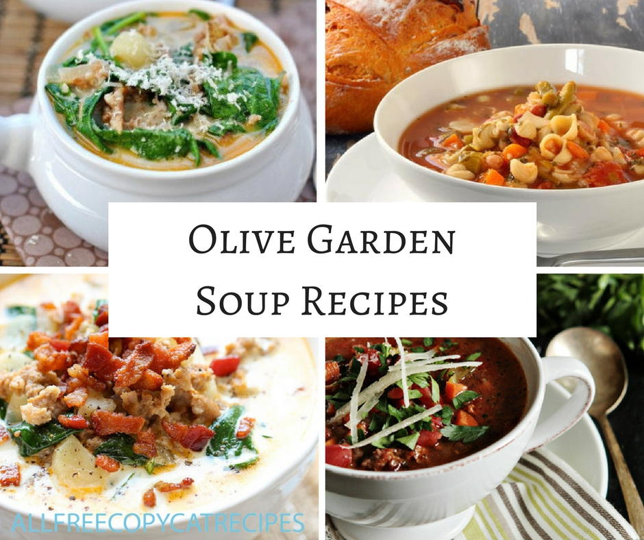 Olive Garden Recipes: 11 Olive Garden Soup Recipes