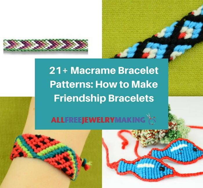 21 Macrame Friendship Bracelets Allfreejewelrymaking Com
