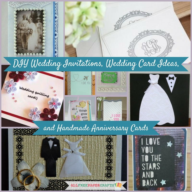 17 DIY Wedding Invitations, Wedding Card Ideas, And