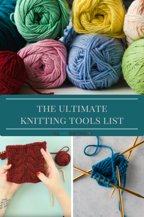 Knitting Tools List : Beginning knitting supplies the ultimate tools
