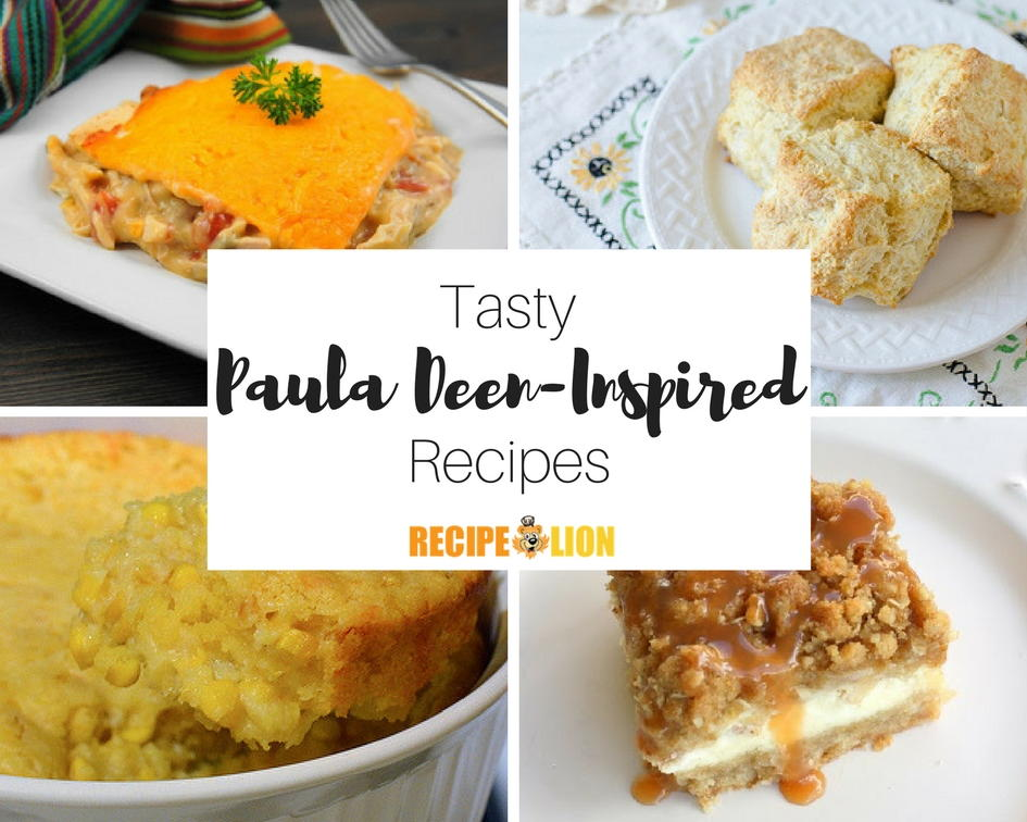 15 Paula Deen Inspired Recipes Recipelion Com