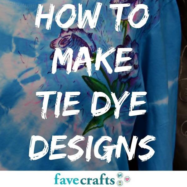 How To Make Tie Dye Designs Favecrafts Com
