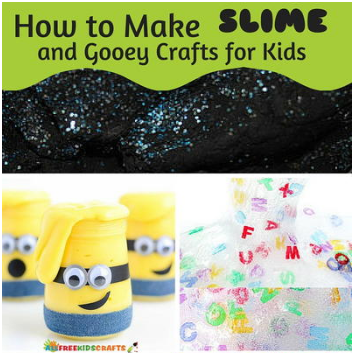 How To Make Slime For Kids And Gooey Crafts For Kids