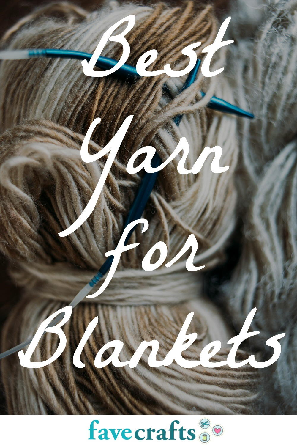 Best Yarn for Blankets FaveCrafts
