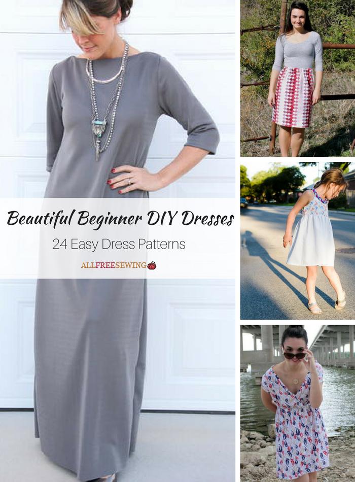 4d8b5038f78 Beautiful Beginner DIY Dresses  24 Easy Dress Patterns ...