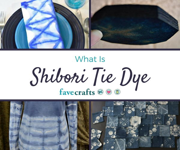 What Is Shibori Tie Dye?
