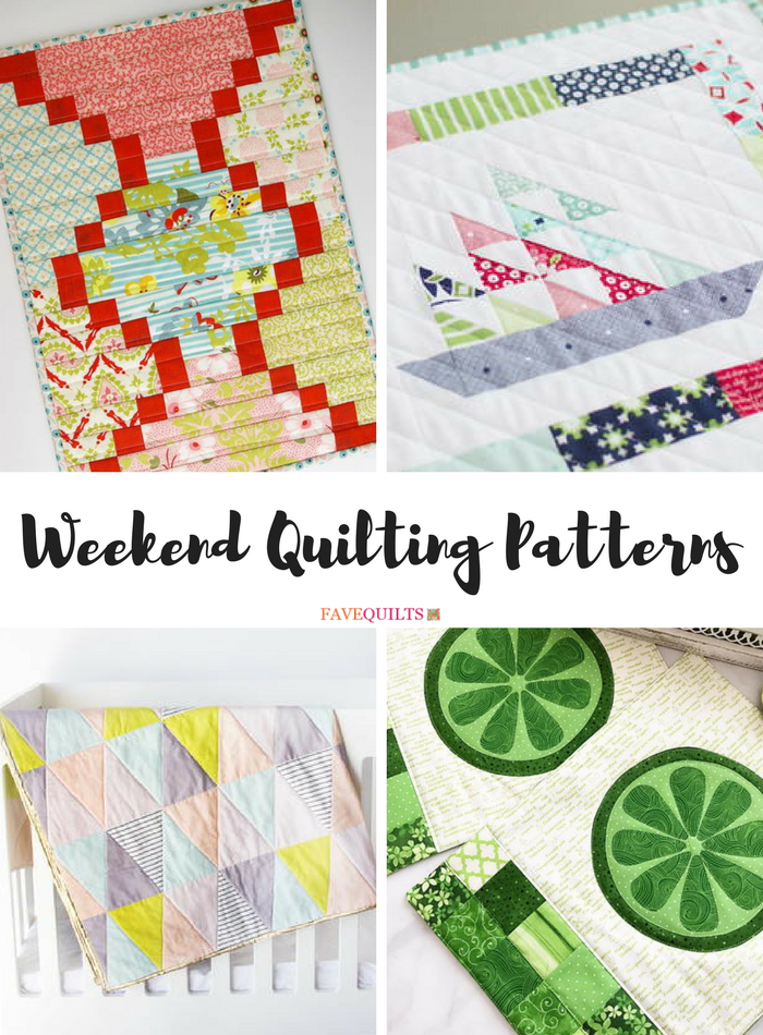 Weekend Quilting Patterns 34 Quick Quilts To Make In A