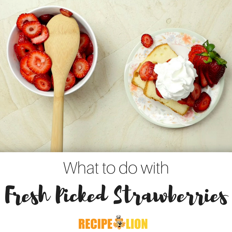 What To Do With Fresh Picked Strawberries 19 Delectable Recipes