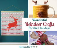 18 Wonderful Reindeer Crafts to Make the Holidays Merrier