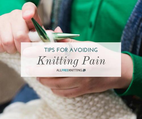 Tips For Knitting Quickly : Tips for avoiding knitting pain allfreeknitting