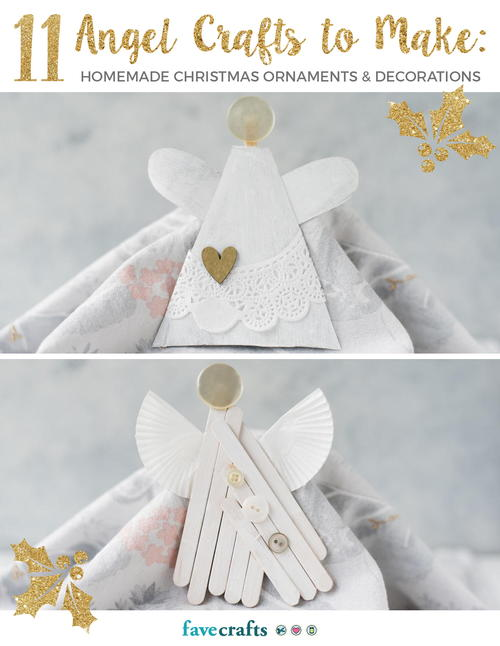 11 Angel Crafts to Make Homemade Christmas Ornaments  Decorations free eBoo