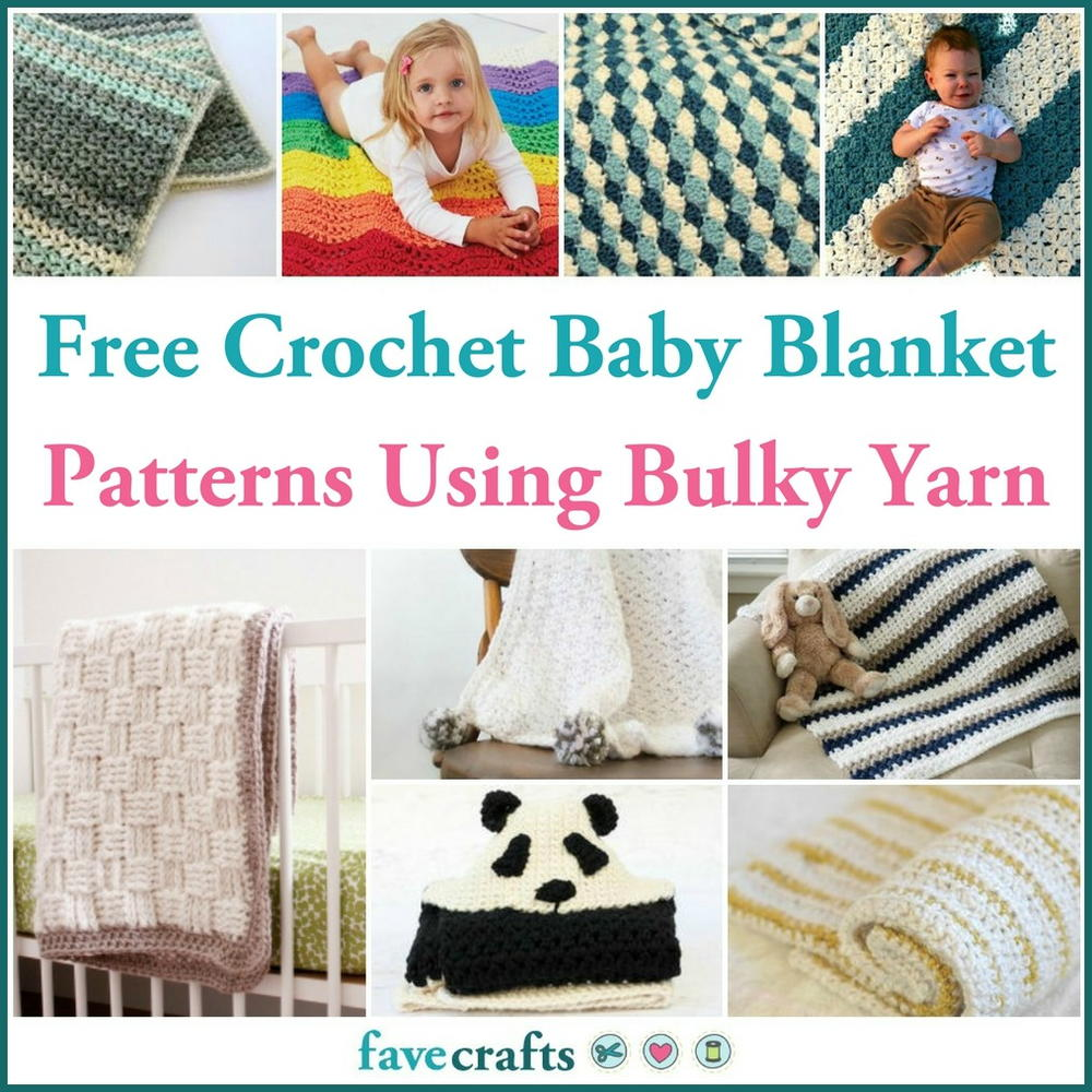 17 Free Crochet Baby Blanket Patterns Using Bulky Yarn Favecrafts