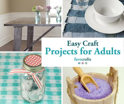Easy Craft Projects For Adults