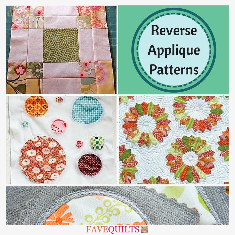 9 Reverse Applique Patterns Favequilts Com