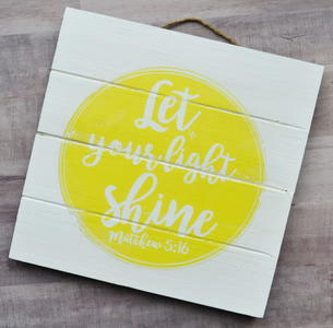 Let Your Light Shine (Matthew 5:16) DIY Wall Art