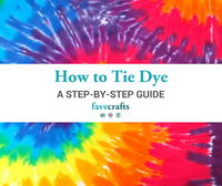 How to Tie Dye Instructions: A Step-by-Step Guide
