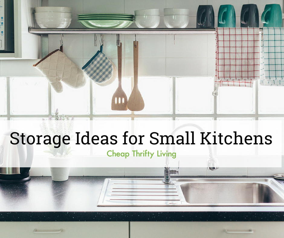 19 Clever Storage Ideas For Small Kitchens Cheapthriftyliving Com
