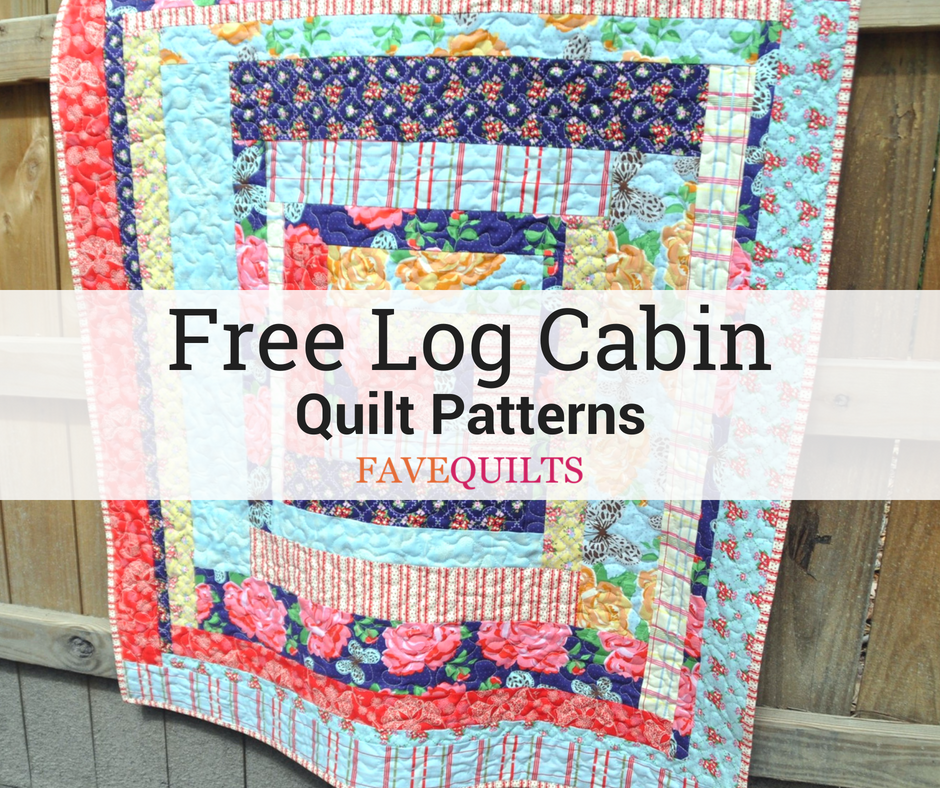 38 Free Log Cabin Quilt Patterns | FaveQuilts.com