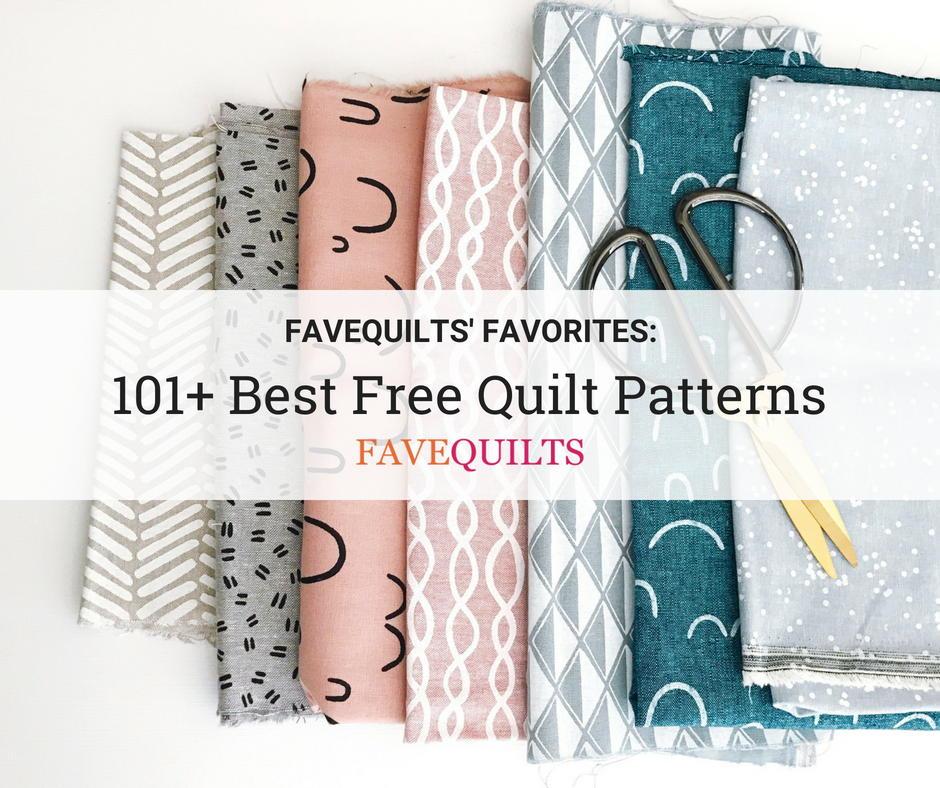 101 Best Quilt Patterns For Free Quilt Block Patterns Quilt Patterns For Baby And More Favequilts Com