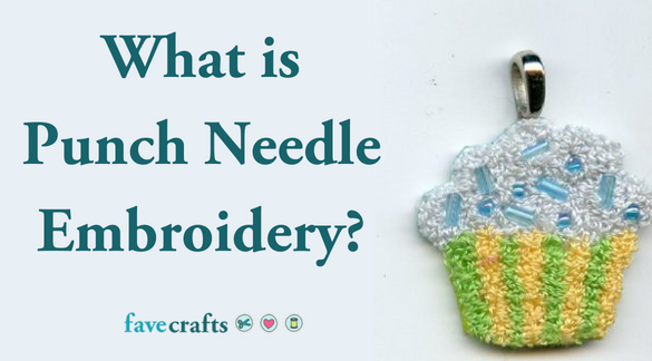 What is Punch Needle Embroidery?