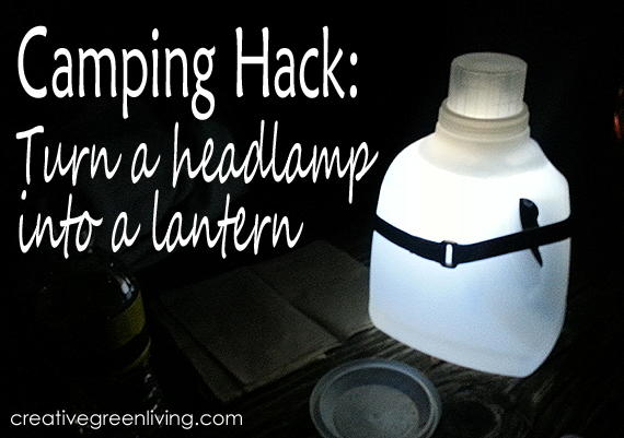 Camping Hack: Turn a Headlamp into a Lantern
