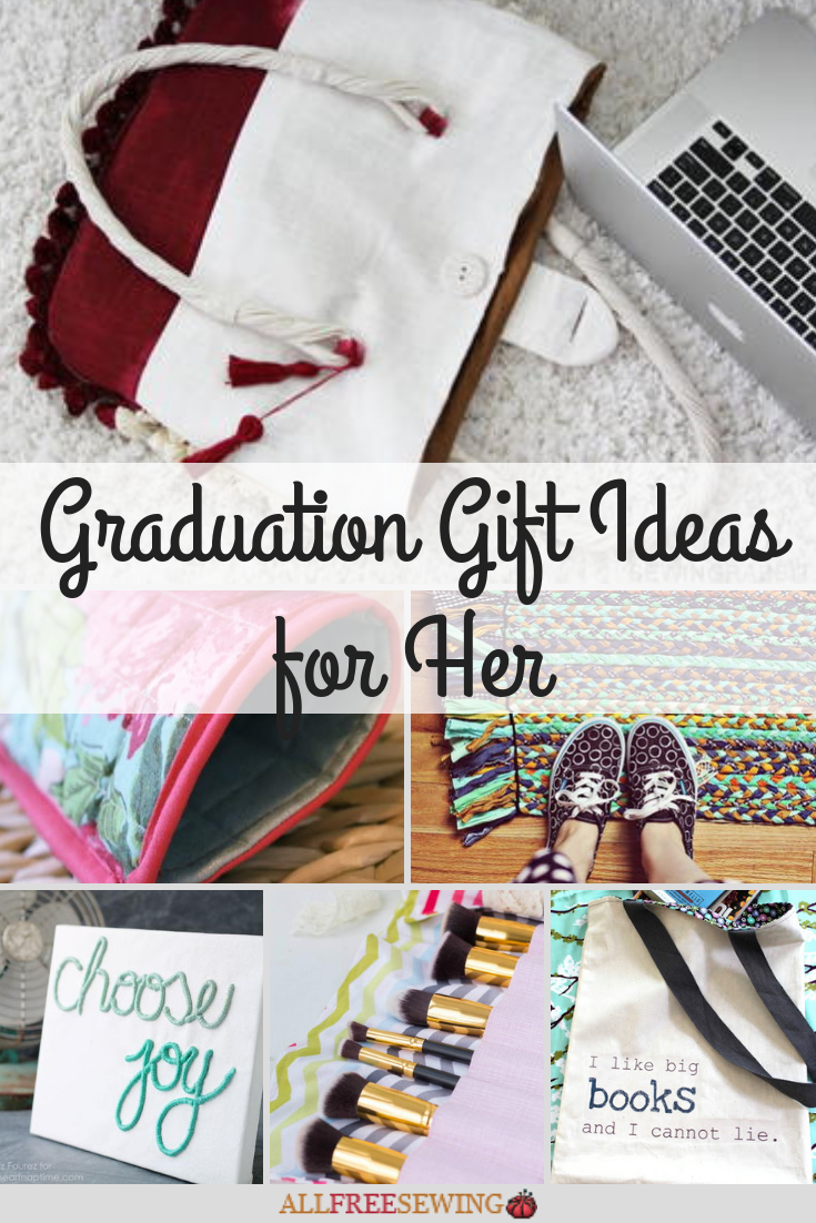 24 Graduation Gift Ideas For Her Allfreesewing Com