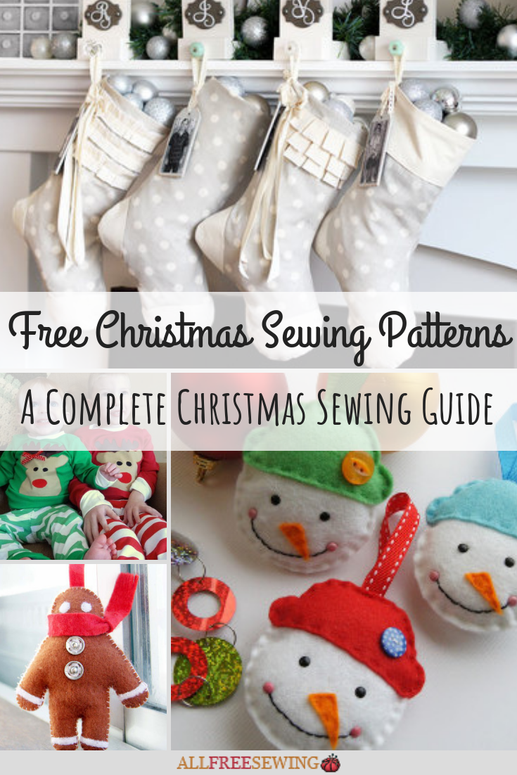 350 Free Christmas Sewing Patterns A Complete Christmas Sewing Guide Allfreesewing Com