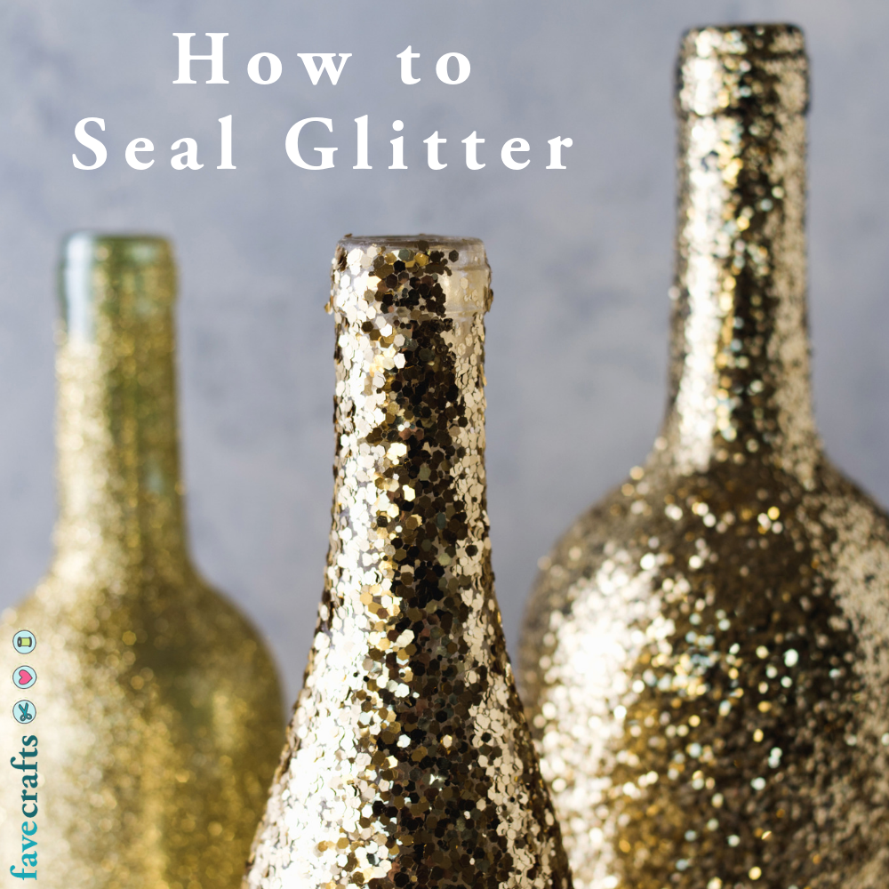 How to Seal Glitter (Prevent It from Falling Off!) | FaveCrafts com