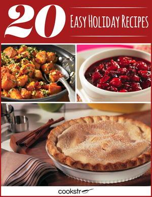 20 Easy Holiday Recipes