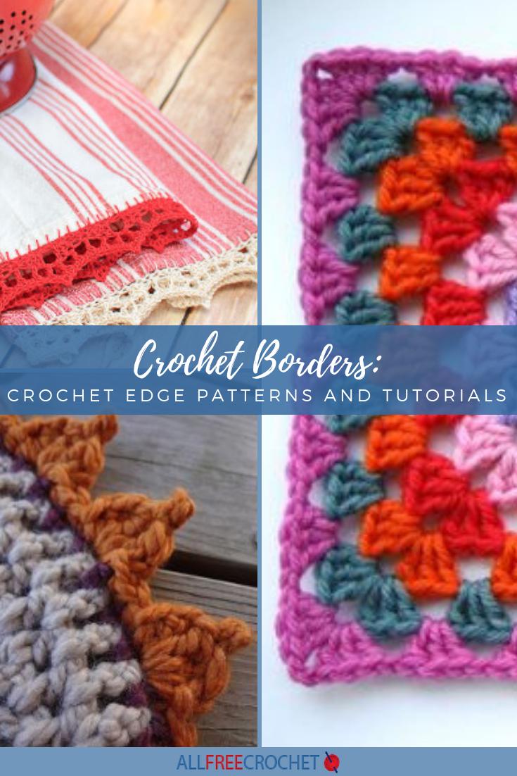 Crochet Borders 30 Crochet Edge Patterns And Tutorials