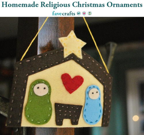 Homemade Religious Christmas Ornaments