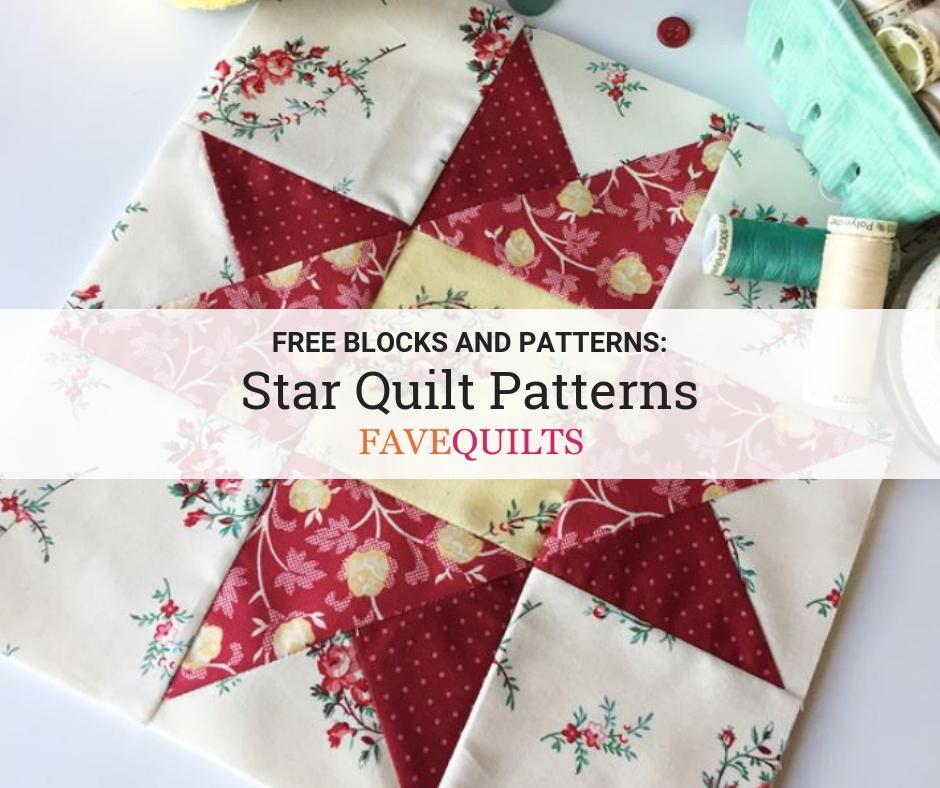 33 Free Star Quilt Patterns   FaveQuilts.com