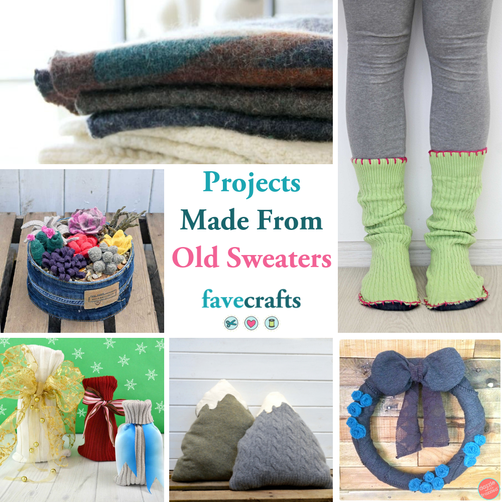 34 Projects Made From Old Sweaters |