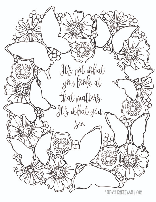 What You See Inspirational Butterfly Coloring Page