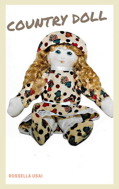 Cloth Doll Patterns-Country Doll