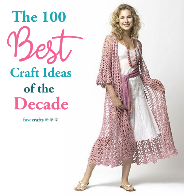 100+ Best Craft Ideas of the Decade