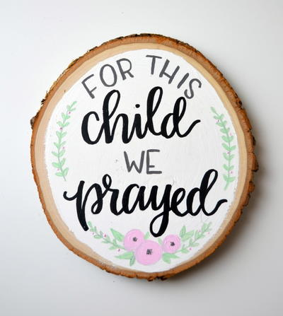 For This Child We Prayed Nursery Sign