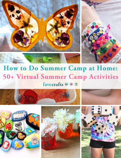 How to Do Summer Camp at Home 50 Virtual Summer Camp Activities