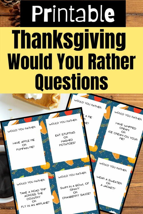 Printable Thanksgiving Would You Rather Questions For Kids