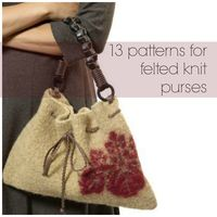13 Patterns for Felted Knit Purses