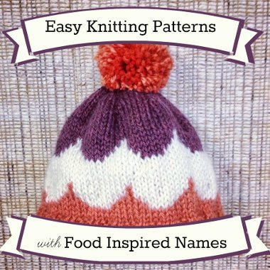 Knitting Stitches Names : 36 Easy Knitting Patterns with Food Inspired Names AllFreeKnitting.com