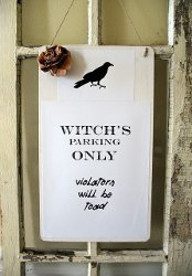 Witch's Parking Only Sign