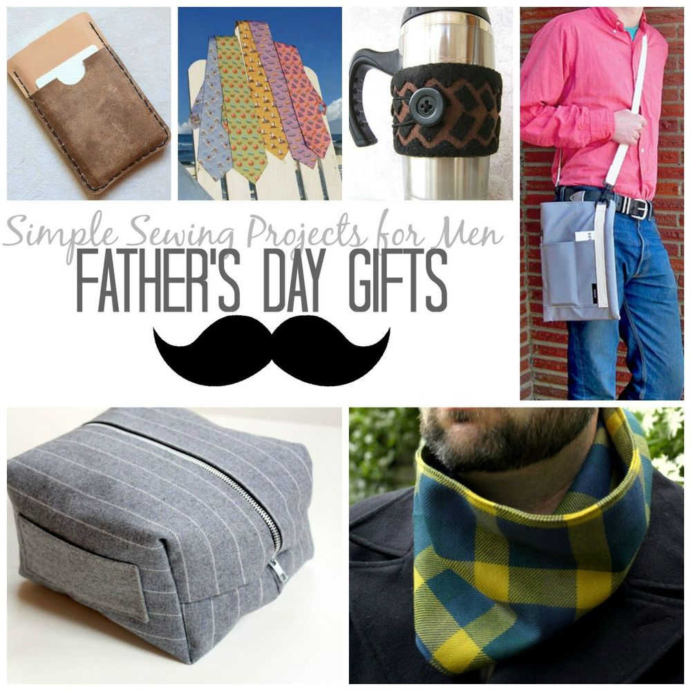 21 simple sewing projects for men father 39 s day gifts for Craft projects for guys