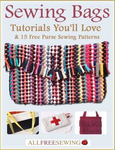 """Sewing Bags: Tutorials You'll Love & 15 Free Purse Sewing Patterns"" eBook"