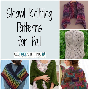 Shawl Knitting Patterns for Fall