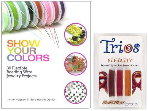 Soft Flex Wire Trio and Show Your Colors Project Book