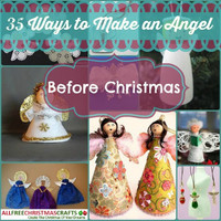 35 Ways to Make an Angel Before Christmas