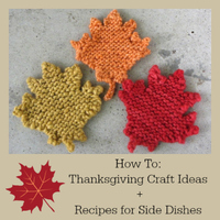 How To: Thanksgiving Craft Ideas + Recipes for Side Dishes