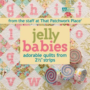 Jelly Babies Adorable Quilts From 2 1 2 Inch Strips